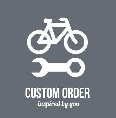 Order custom bike